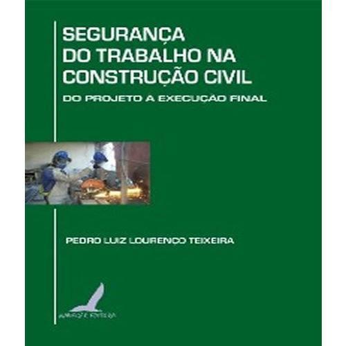 Seguranca do Trabalho na Construcao Civil