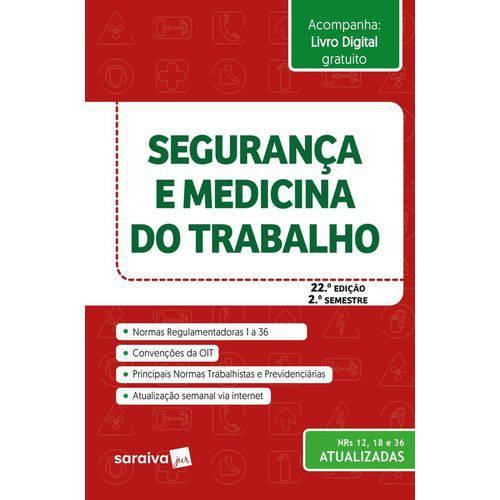 Segurança e Medicina do Trabalho - 22 ª Ed. 2018