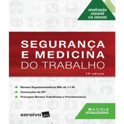 Seguranca e Medicina do Trabalho - 19 Ed