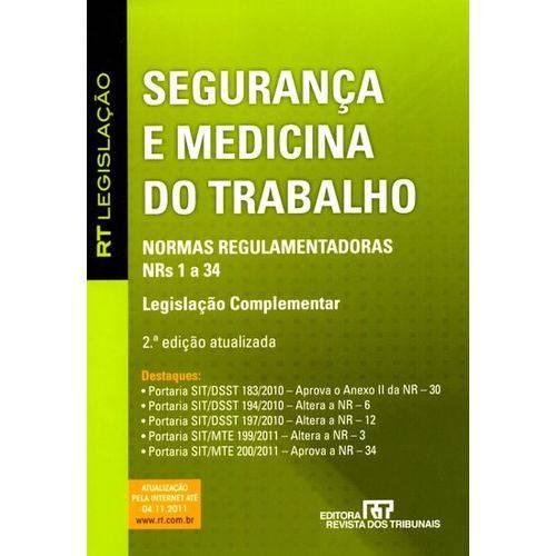 Segurança e Medicina do Trabalho - 2ª Ed. 2011