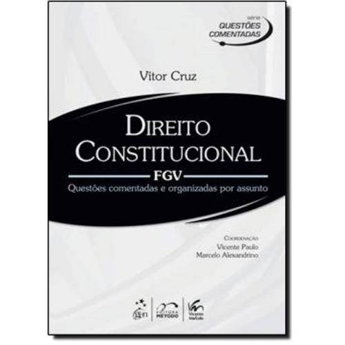 Serie Questoes Comentadas - Direito Constitucional - Fgv