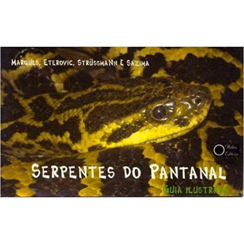Serpentes do Pantanal ¿ Guia Ilustrado