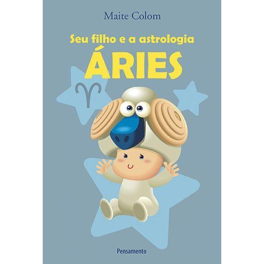 Seu Filho e a Astrologia - Aries - Pensamento