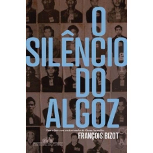 Silencio do Algoz, o - Cia das Letras
