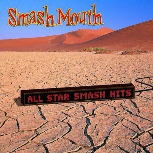 Smash Mouth - All Star Smash Hits