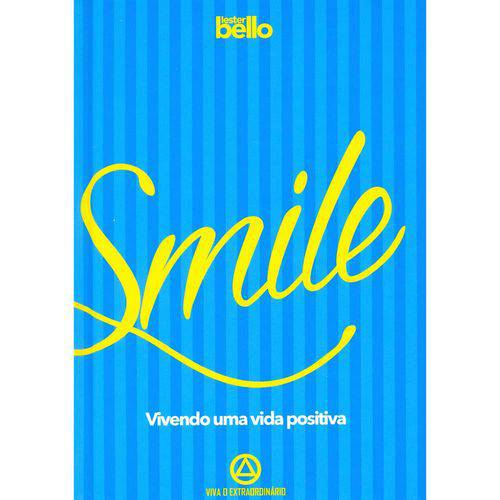 Smille - Vivendo uma Vida Positiva 1ª Ed
