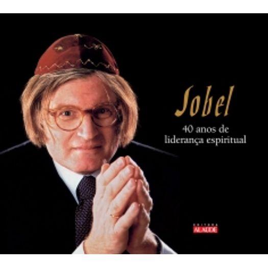Sobel - 40 Anos de Lideranca Espiritual - Alaude