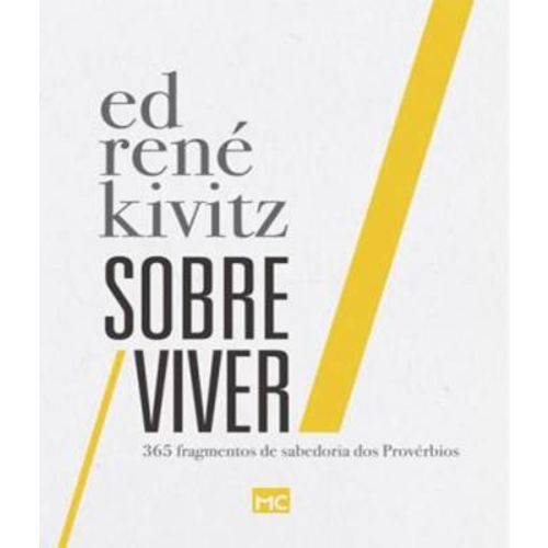 Sobre / Viver: 365 Fragmentos de Sabedoria dos Proverbios