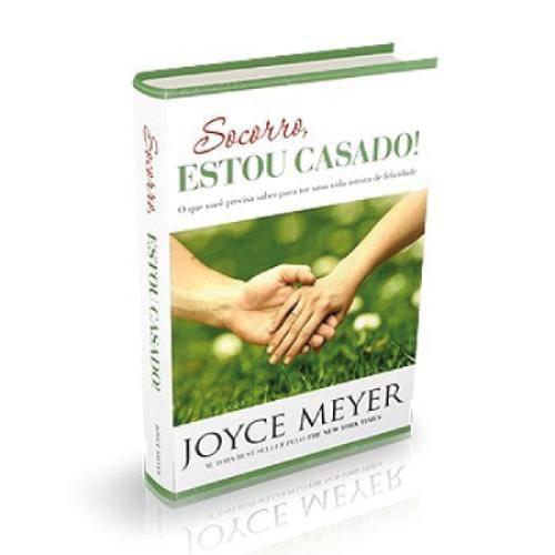 Socorro, Estou Casado! - Joyce Meyer