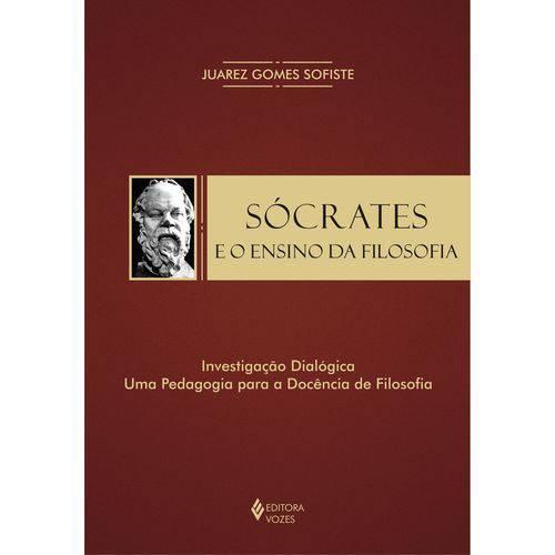 Socrates e o Ensino da Filosofia: Investigacao Dialogica: uma Pedagogia Par