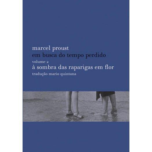 Sombra das Raparigas em Flor, a - Vol 2 - Biblioteca Azul