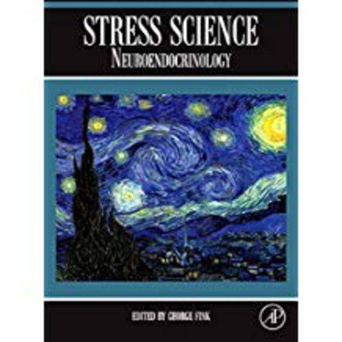 Stress Science: Neuroendocrinology