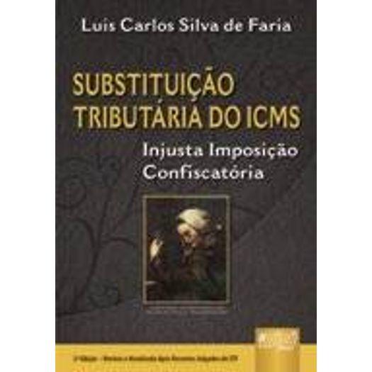 Substituicao Tributaria do Icms - Jurua