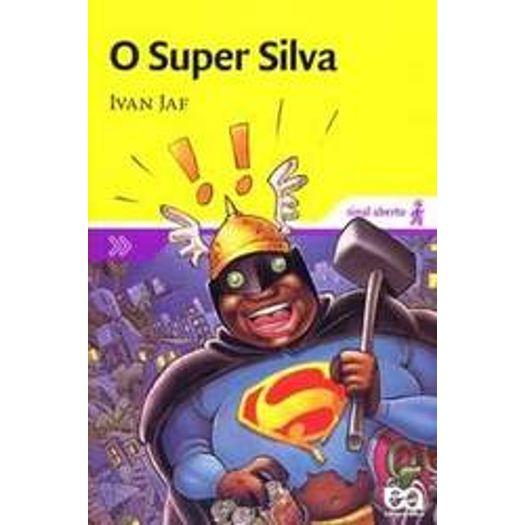 Super Silva, o