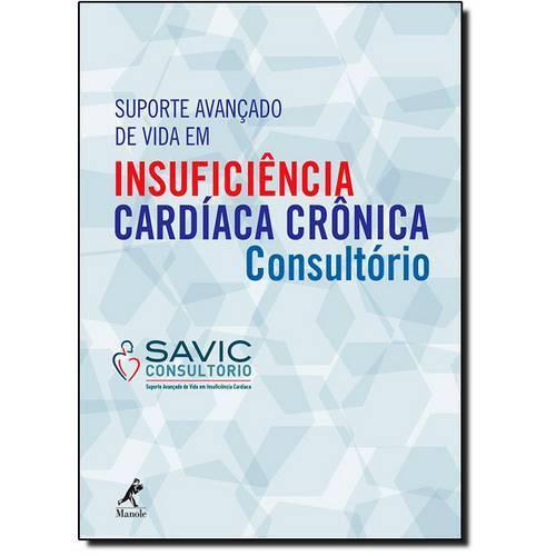 Suporte Avançado de Vida em Insuficiência Cardíaca Crônica: Consultório