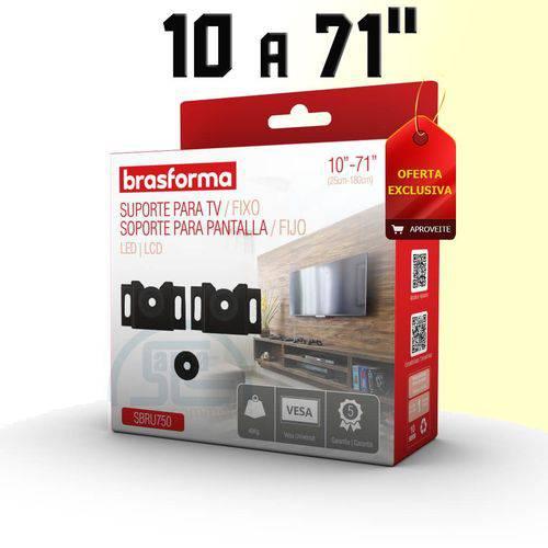 Suporte Fixo Parede Universal Parede P/ TV LED/LCD/4k 10 a 71 Pol SBRU750 Brasforma