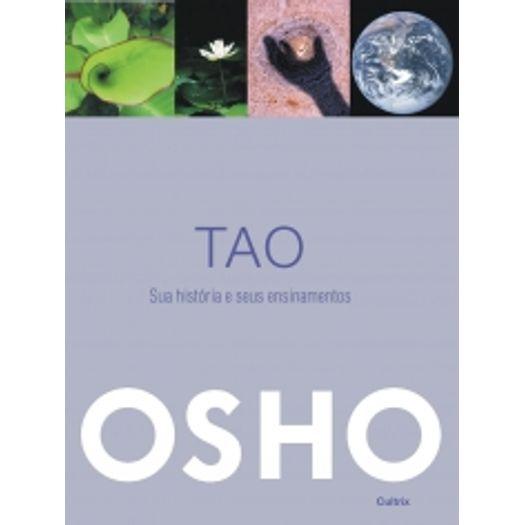Tao - Sua Historia e Seus Ensinamentos - Cultrix