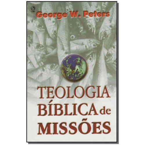 Teologia Biblica de Missoes