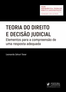 Teoria do Direito e Decisão Judicial: Elementos para a Compreensão de uma Resposta Adequada (2018)