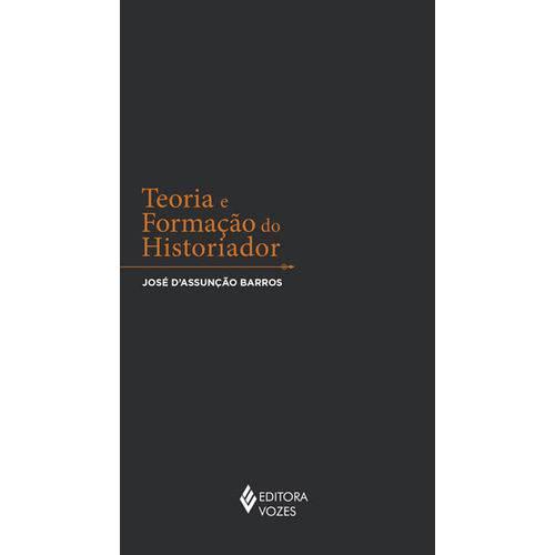 Teoria e Formaçao do Historiador