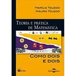 Teoria e Prática de Matemática Como Dois e Dois