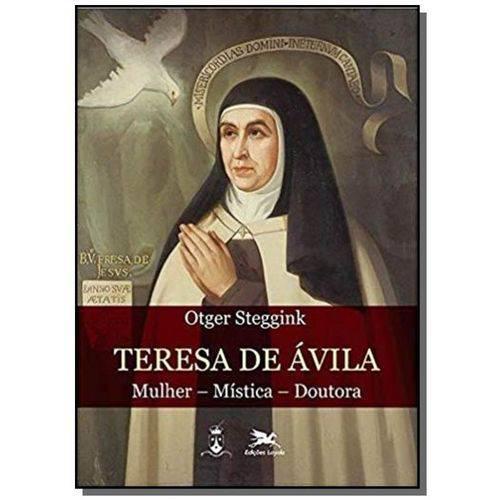 Teresa de Avila: Mulher, Mistica, Doutora
