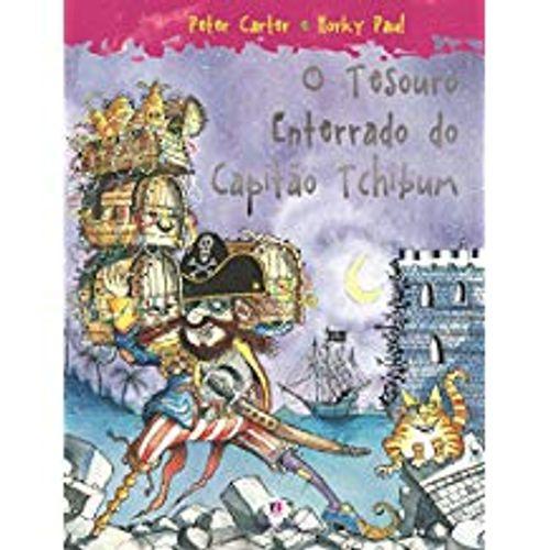 Tesouro Enterrado do Capitão Tchibum, o - Brochura - Peter Carter