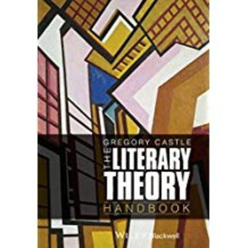 The Literary Theory Handbook