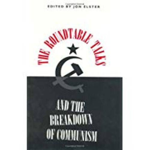 The Roundtable Talks And The Breakdown Of Communism