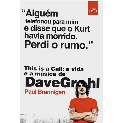 This Is a Call: a Vida e a Música de Dave Grohl