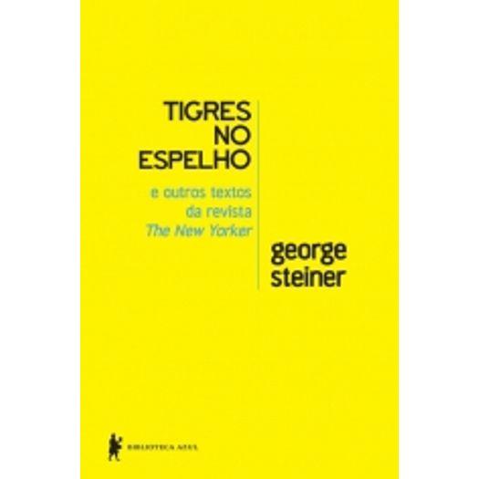 Tigres no Espelho - Biblioteca Azul