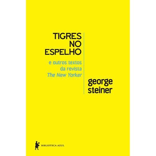 Tigres no Espelho e Outros Textos da New Yorker