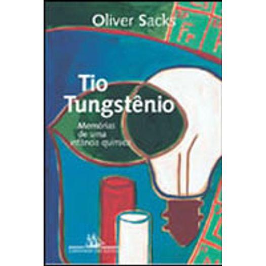 Tio Tungstenio - Cia das Letras
