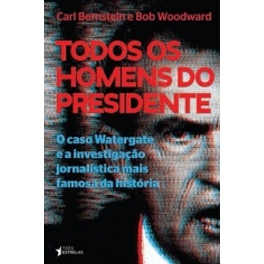 Todos os Homens do Presidente - Tres Estrelas