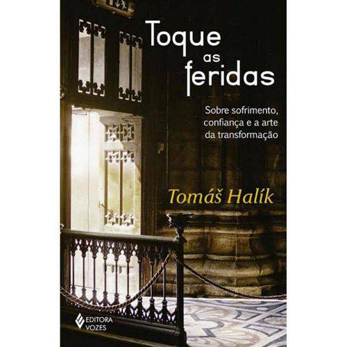 Toque as Feridas - 1ª Ed
