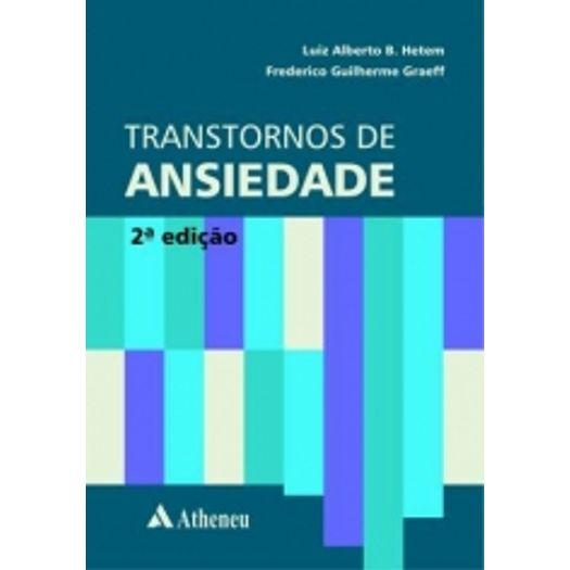 Transtornos de Ansiedade - Atheneu
