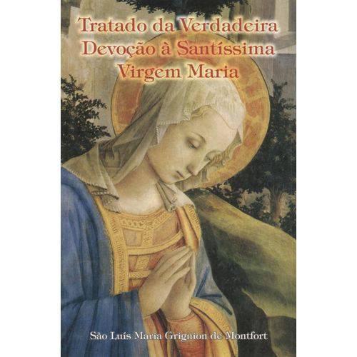 Tratado da Verdadeira Devocao a Santissima Virgem Maria