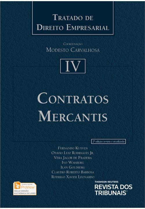 Tratado de Direito Empresarial Vol IV - Contratos Mercantis - 2ª Edição
