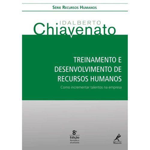 Treinamento e Desenvolvimento de Recursos Humanos - 8ª Ed