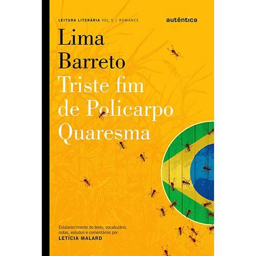 Triste Fim de Policarpo Quaresma: Lima Barreto