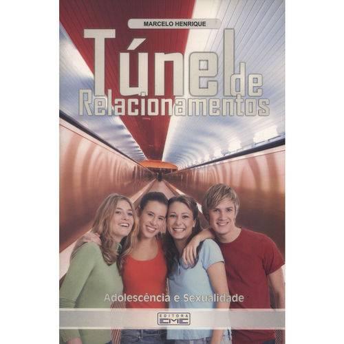 Túnel de Relacionamentos - Adolescência e Sexualidade