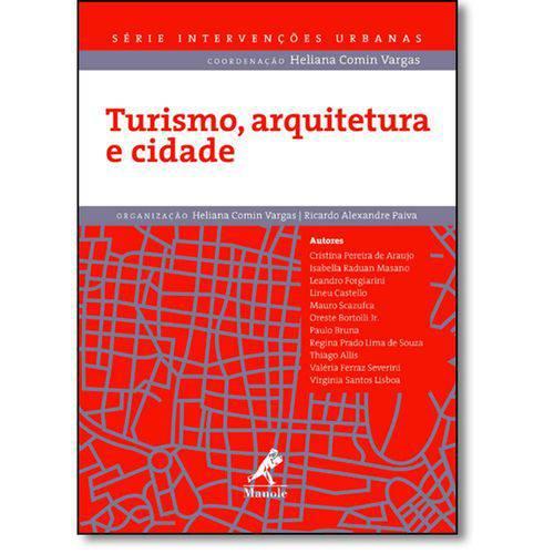 Turismo, Arquitetura e Cidade - Série Intervenções Urbanas