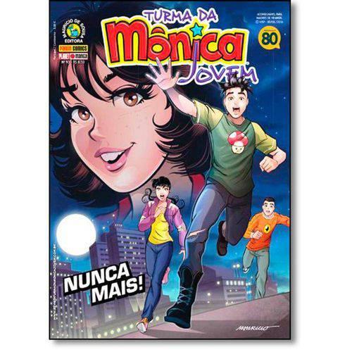 Turma da Mônica Jovem: Nunca Mais!