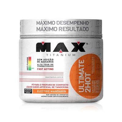 Ultimate 2HOT 360g - Max Titanium Ultimate 2HOT 360g Limão - Max Titanium