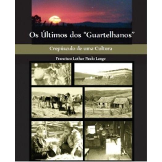 Ultimos dos Guartelhanos, os - Aut Paranaenses