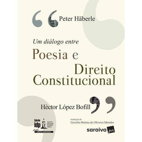 Um Dialogo Entre Poesia e Direito Constitucional - Serie Edp - Saraiva
