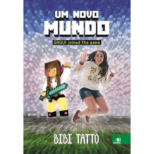 Um Novo Mundo - Gagui Joined The Game