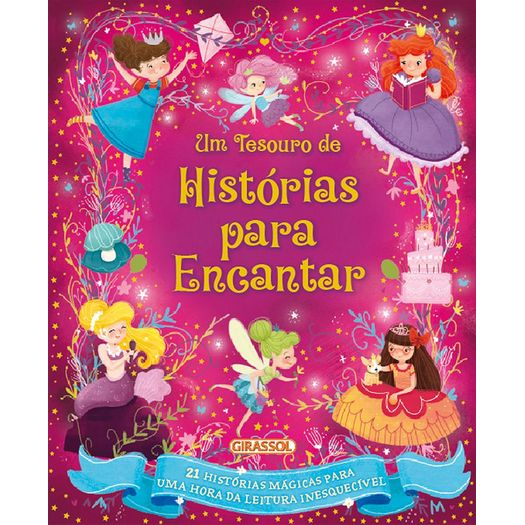 Um Tesouro de Historias para Encantar - Girassol