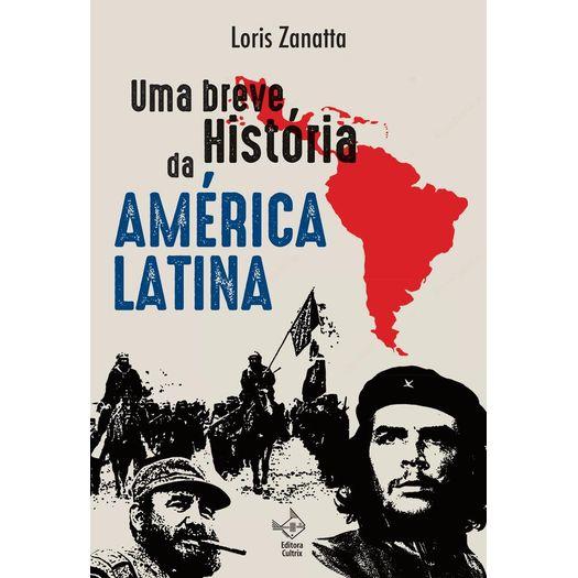 Uma Breve Historia da America Latina - Cultrix