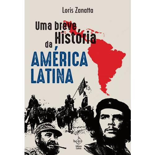 Uma Breve História da America Latina